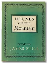 Hounds on the Mountain by James Still - SIGNED