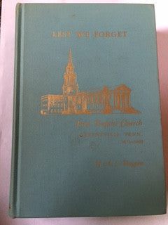Lest We Forget by A.C. Duggins