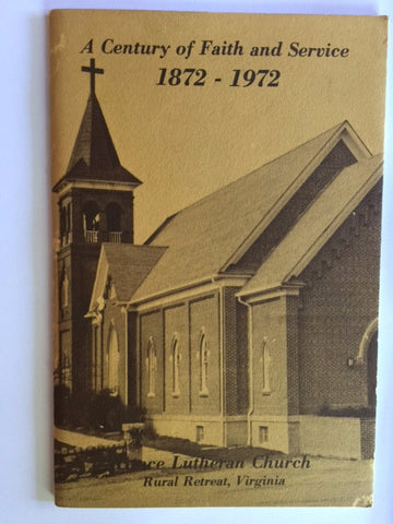 A Century of Faith and Service, 1872-1972 by Grace Lutheran Church