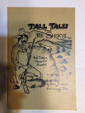 Tall Tales from the Smokys by Grant B. Smith