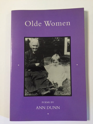 Olde Women: Poems by Ann Dunn