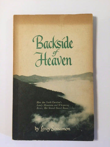 Backside of Heaven by Leroy Sossamon