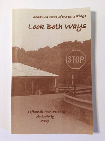Look Both Ways by Seasoned Poets of the Blue Ridge
