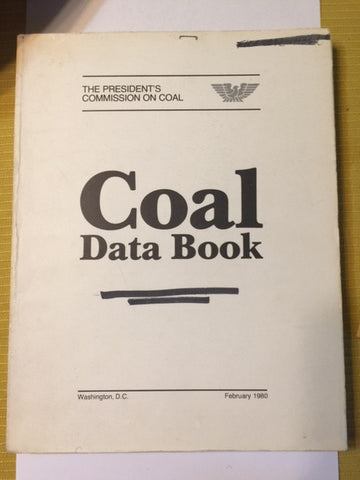 Coal Data Book by The President's Commission on Coal