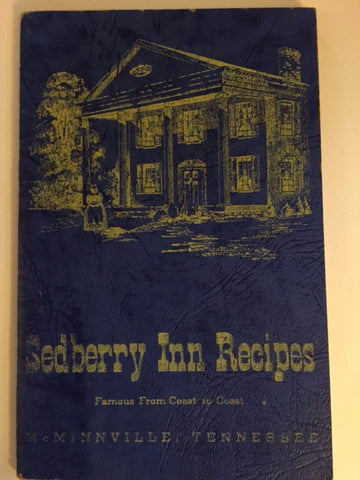 Historic Sedberry Inn's Book of Southern Recipes by Erbye Sedberry