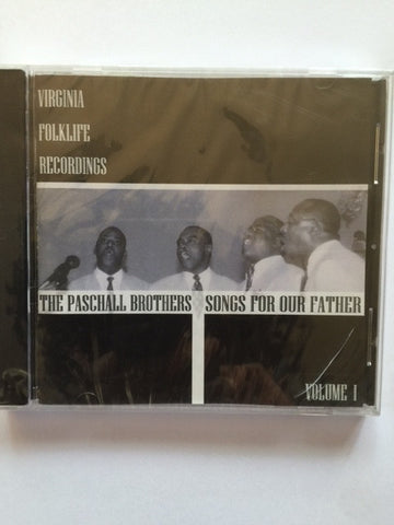 Songs for Our Father by The Paschall Brothers
