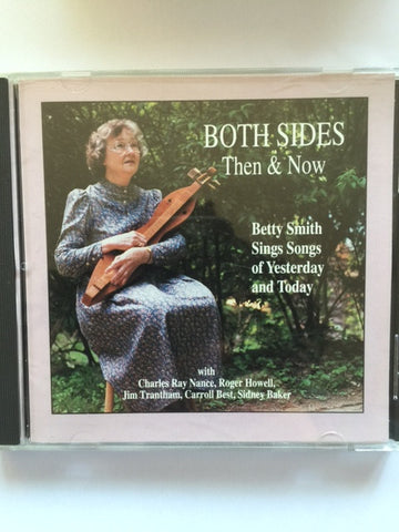 Both Sides Then & Now by Betty Smith