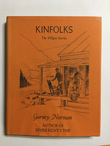 Kiinfolks by Gurney Norman