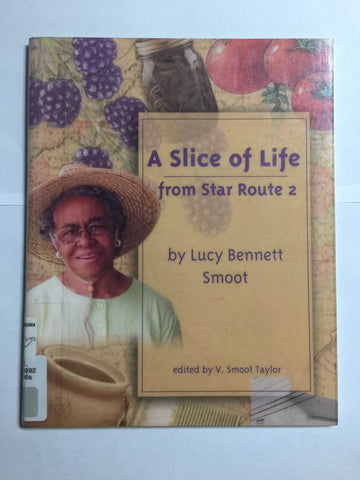 A Slice of Life from Star Route 2 by Lucy Bennett Smoot