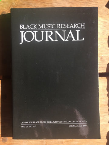 African-American Music of America - Vol 23, No. 1/2 AND Vol. 24, No. 1 of Black Music Research Journal