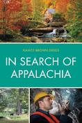 In Search of Appalachia by Nancy Brown Diggs