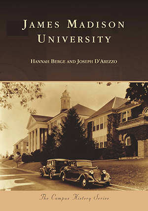 James Madison University by Hannah Berge & Joseph D'Arezzo