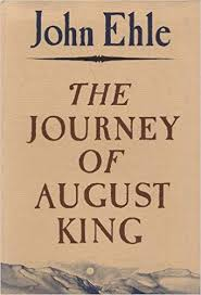 Journey of August King by John Ehle - SIGNED