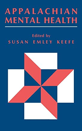 Appalachian Mental Health edited by Susan Emley Keefe