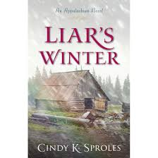 Liar's Winter: An Appalachian Novel by Cindy K. Sproles