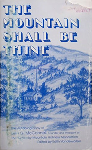 The Mountain Shall Be Thine edited by Edith Vandewarker