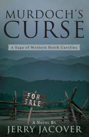 Murdoch's Curse: A Saga of Western North Carolina by Jerry Jacover