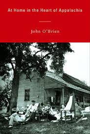 At Home in the Heart of Appalaachia by John O'Brien
