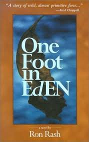 One Foot in Eden by Ron Rash - SIGNED