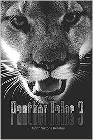 Panther Tales 3 edited by Judith Victoria Hensley