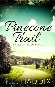 Pinecone Trail by T. L. Haddix