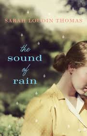 The Sound of Rain by Sarah Loudin Thomas