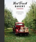 Red Truck Bakery Cookbook: Gold-Standard Recipes from America's Favorite Rural Bakery by Brian Noyes with Nevin Martell