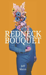 Redneck Bouquet: Gay Poems from Appalachia by Jeff Mann