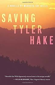 Saving Tyler Hake: A Novella by Meredith Sue Willis