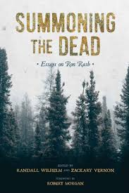 Summoning the Dead: Essays on Ron Rash edited by Randall Wilhelm and Zachary Vernon