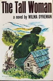 The Tall Woman by Wilma Dykeman - SIGNED