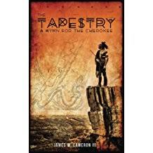 Tapestry: A Hymn for the Cherokee by James W. Cameron III