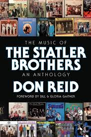The Music of the Statler Brothers: An Anthology by Don Reid