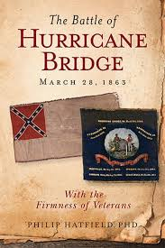 The Battle of Hurricane Bridge, March 28, 1863, With the Firmness of Veterans by Philip Hatfield