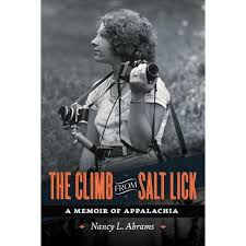 The Climb from Salt Lick: A Memoir of Appalachia by Nancy L. Abrams