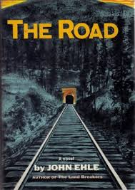 The Road by John Ehle - SIGNED