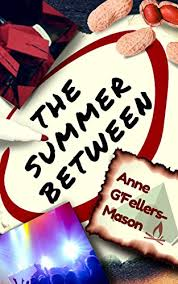 The Summer Between by Anne G'Fellers-Mason