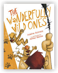 The Wonderfully Wild Ones by Adeline Schneid