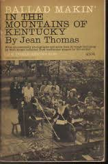 Ballad Makin' in the Mountains of Kentucky by Jean Thomas