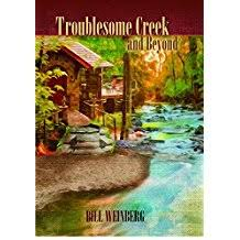 Troublesome Creek and Beyond by Bill Weinberg