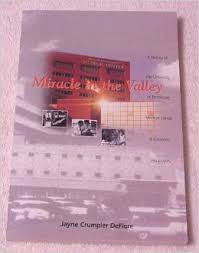 Miracle in the Valley: A History of the University of Tennessee Medical Center at Knoxville, 1944-1995 by Jayne Crumpler DeFiore
