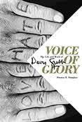 Voice of Glory: The Life and Work of David Grubb by Thomas E. Douglass