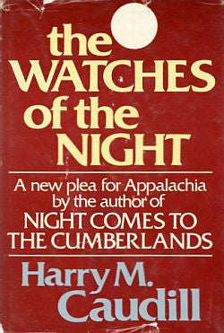 The Watches of the Night by Harry M. Caudill