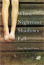 When Nighttime Shadows Fall by Diane Michael Cantor