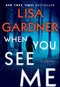 When You See Me by Lisa Gardner
