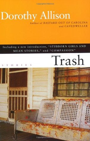 Trash by Dorothy Allison