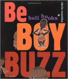 Be Boy Buzz by bell hooks