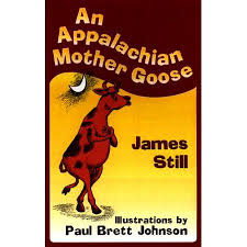 An Appalachian Mother Goose by James Still - SIGNED by author and illustrtor