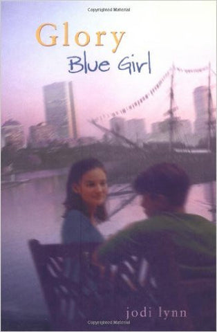Glory #3: Blue Girl by Jodi Lynn