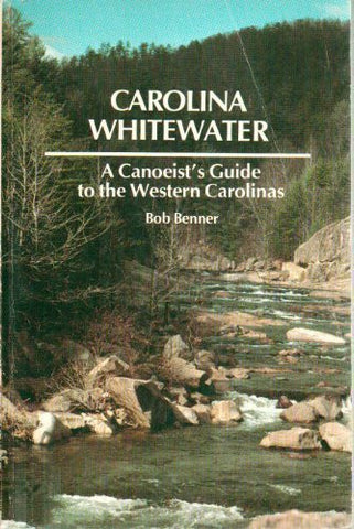 Carolina Whitewater by Bob Benner
